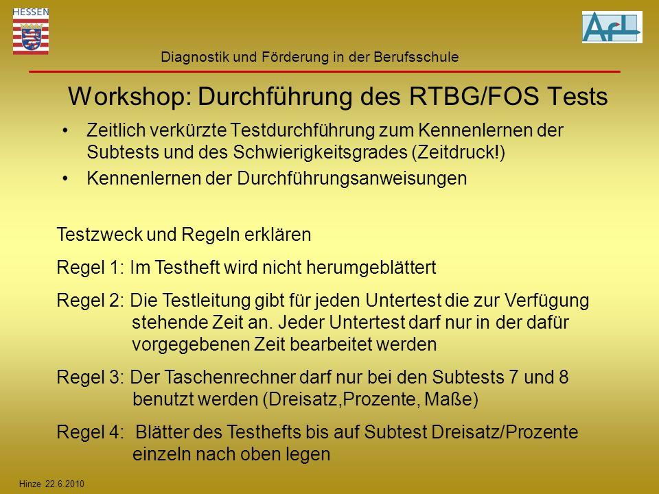 Workshop: Durchführung des RTBG/FOS Tests