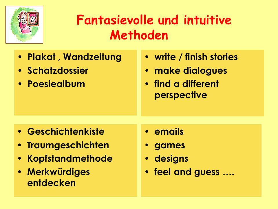 Fantasievolle und intuitive Methoden