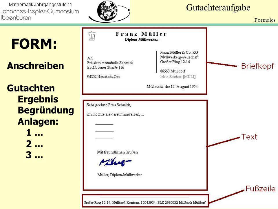 FORM: Anschreiben Gutachten Ergebnis Begründung Anlagen: