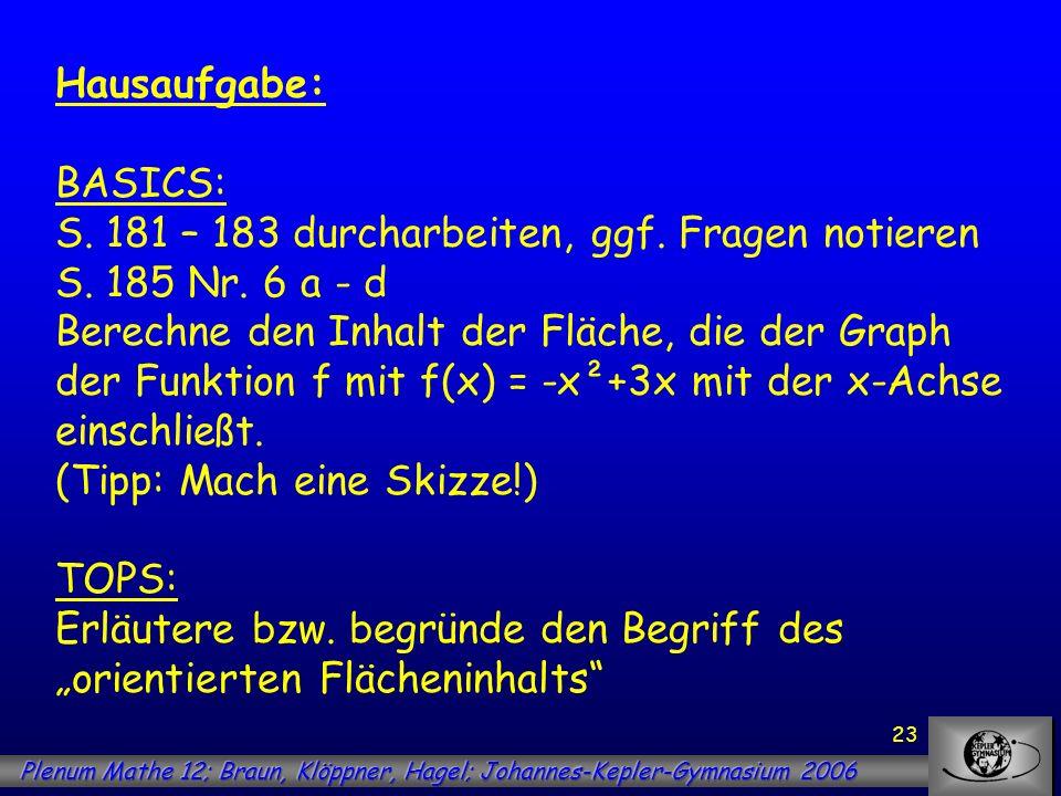 Hausaufgabe: BASICS: S. 181 – 183 durcharbeiten, ggf.