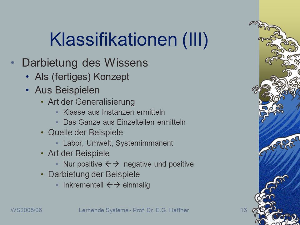 Klassifikationen (III)