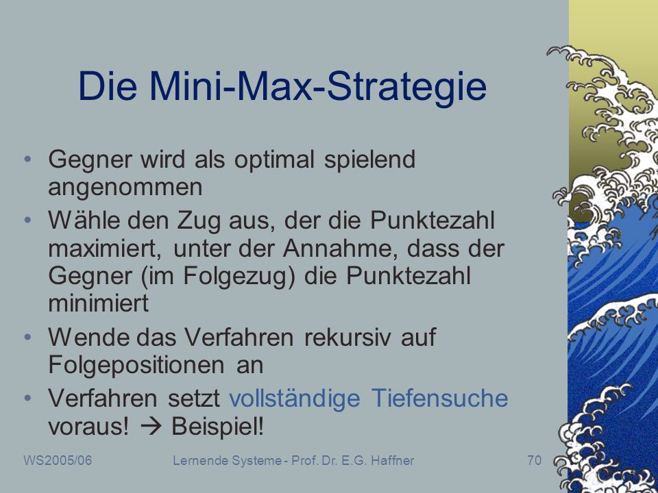 Die Mini-Max-Strategie