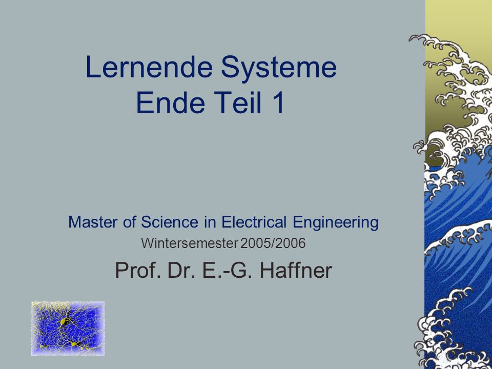 Lernende Systeme Ende Teil 1