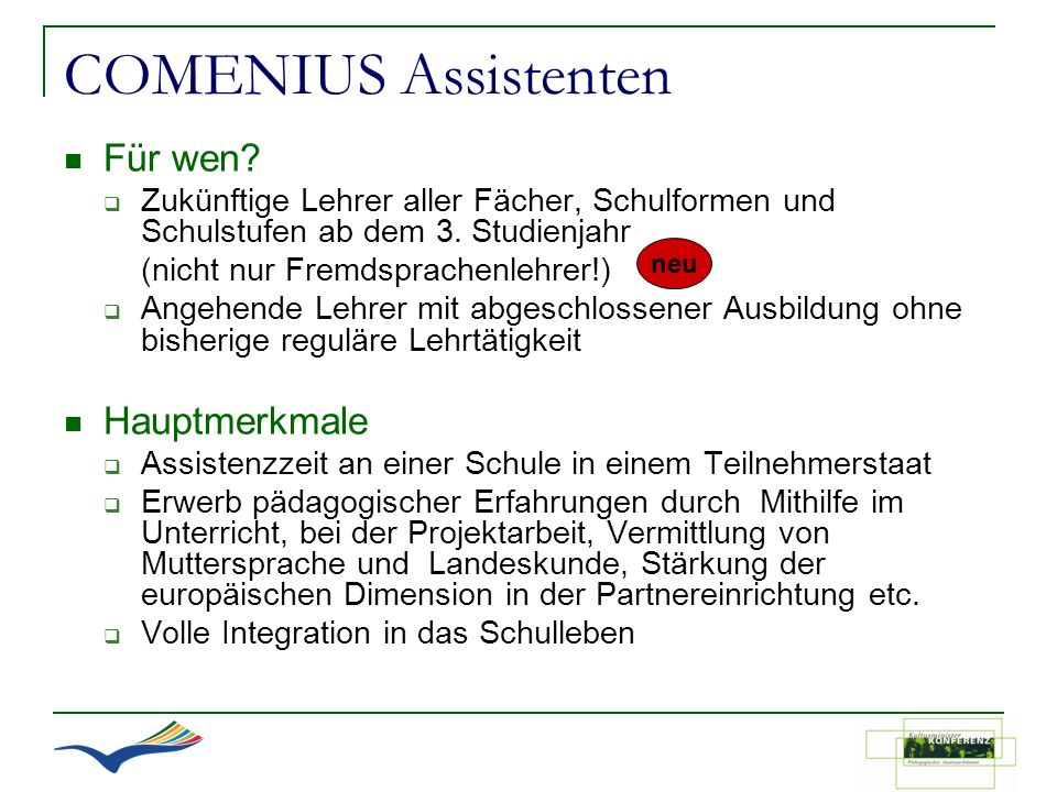 COMENIUS Assistenten Für wen Hauptmerkmale