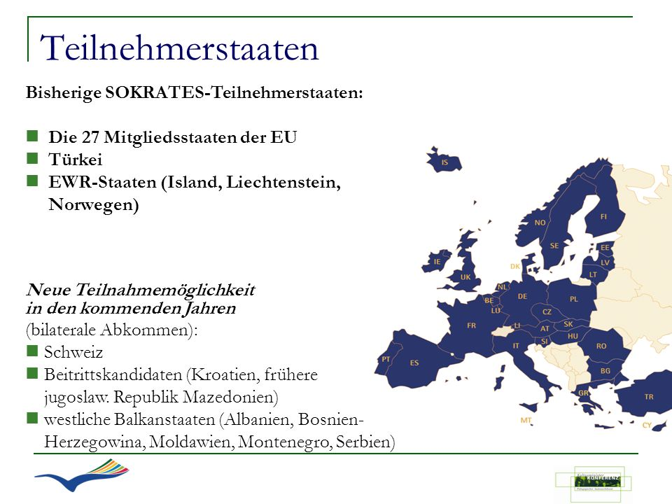 Teilnehmerstaaten Bisherige SOKRATES-Teilnehmerstaaten: