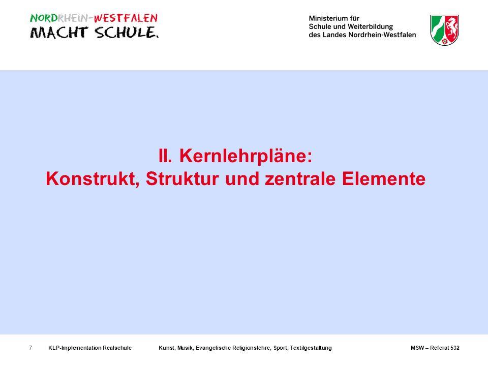 II. Kernlehrpläne: Konstrukt, Struktur und zentrale Elemente