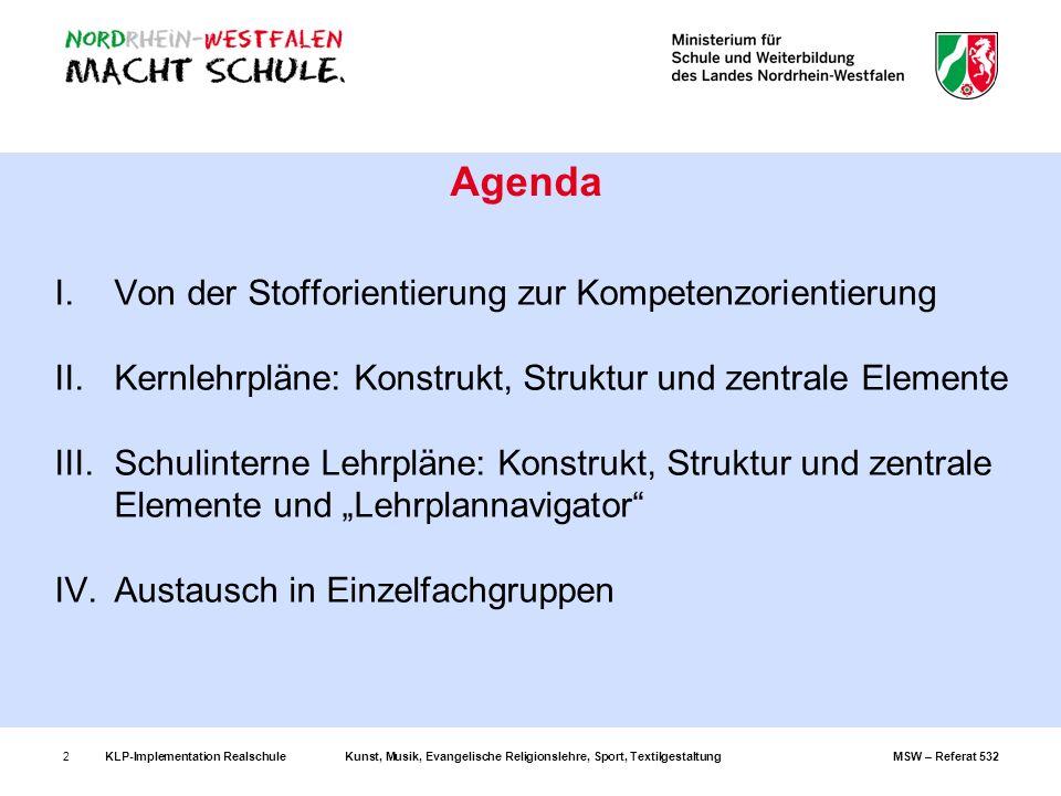 Agenda Von der Stofforientierung zur Kompetenzorientierung