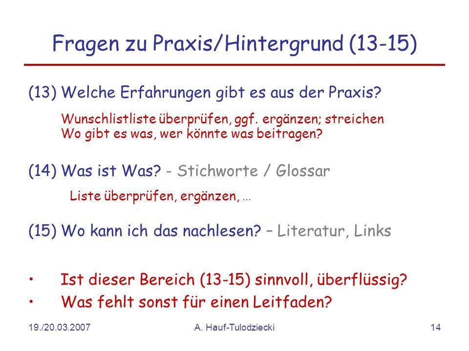 Fragen zu Praxis/Hintergrund (13-15)