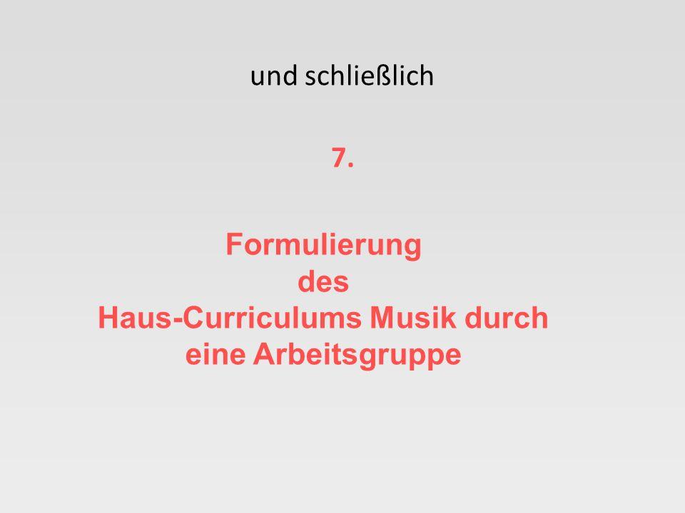 des Haus-Curriculums Musik durch eine Arbeitsgruppe
