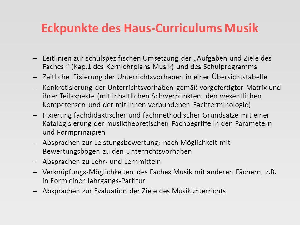Eckpunkte des Haus-Curriculums Musik
