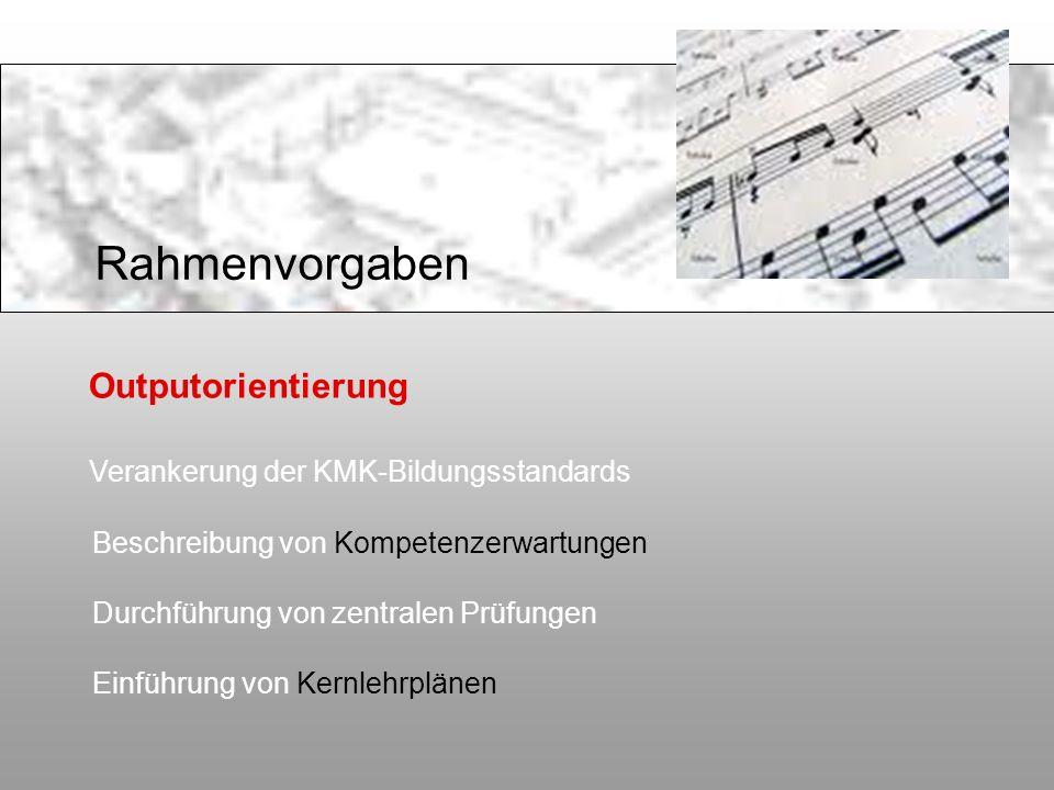 Rahmenvorgaben Outputorientierung