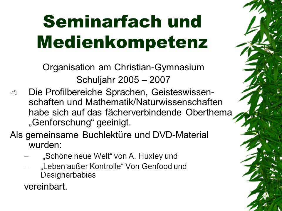 Seminarfach und Medienkompetenz