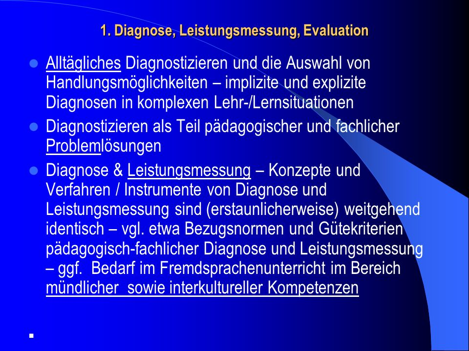 1. Diagnose, Leistungsmessung, Evaluation