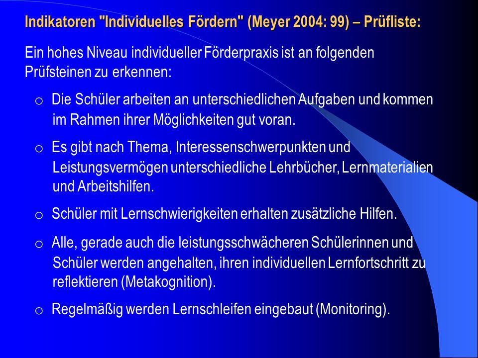 Indikatoren Individuelles Fördern (Meyer 2004: 99) – Prüfliste: