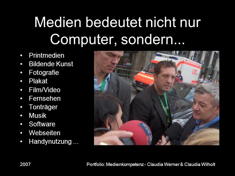 Medien bedeutet nicht nur Computer, sondern...