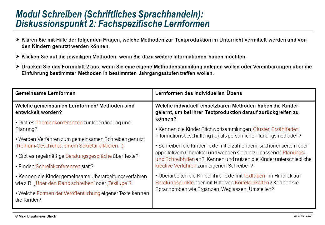 Modul Schreiben (Schriftliches Sprachhandeln): Diskussionspunkt 2: Fachspezifische Lernformen