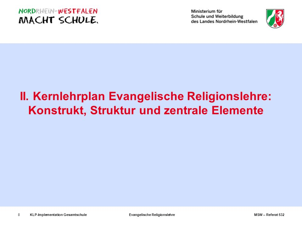 II. Kernlehrplan Evangelische Religionslehre: Konstrukt, Struktur und zentrale Elemente