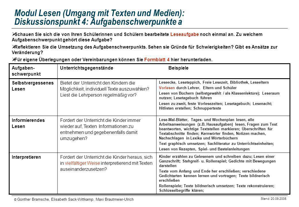 Modul Lesen (Umgang mit Texten und Medien): Diskussionspunkt 4: Aufgabenschwerpunkte a
