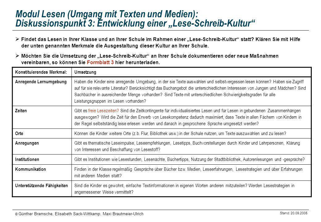 """Modul Lesen (Umgang mit Texten und Medien): Diskussionspunkt 3: Entwicklung einer """"Lese-Schreib-Kultur"""
