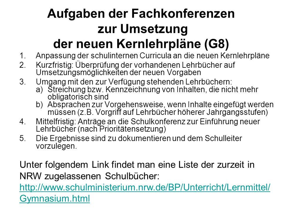 Aufgaben der Fachkonferenzen zur Umsetzung der neuen Kernlehrpläne (G8)