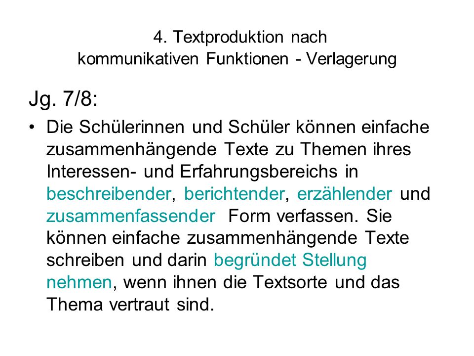 4. Textproduktion nach kommunikativen Funktionen - Verlagerung