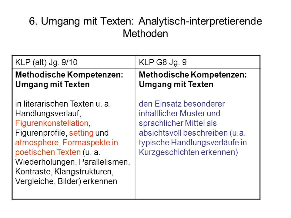 6. Umgang mit Texten: Analytisch-interpretierende Methoden