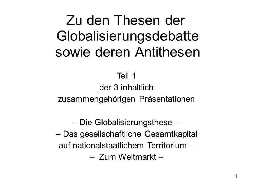 Zu den Thesen der Globalisierungsdebatte sowie deren Antithesen