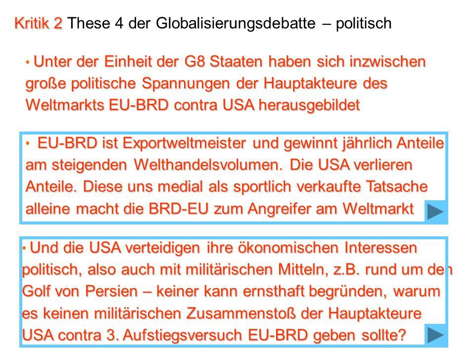 Kritik 2 These 4 der Globalisierungsdebatte – politisch