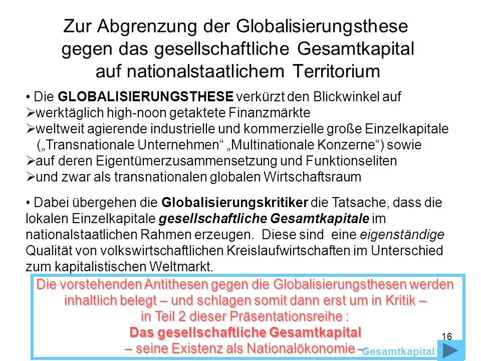 Zur Abgrenzung der Globalisierungsthese gegen das gesellschaftliche Gesamtkapital auf nationalstaatlichem Territorium
