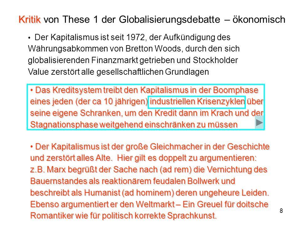 Kritik von These 1 der Globalisierungsdebatte – ökonomisch