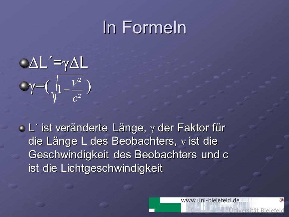 In Formeln ΔL´=γΔL γ=( )