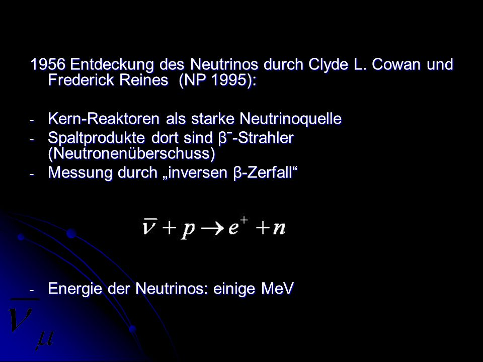 1956 Entdeckung des Neutrinos durch Clyde L