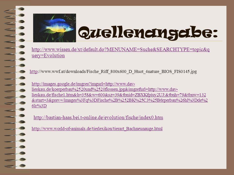 Quellenangabe: http://www.wissen.de/xt/default.do MENUNAME=Suche&SEARCHTYPE=topic&query=Evolution.