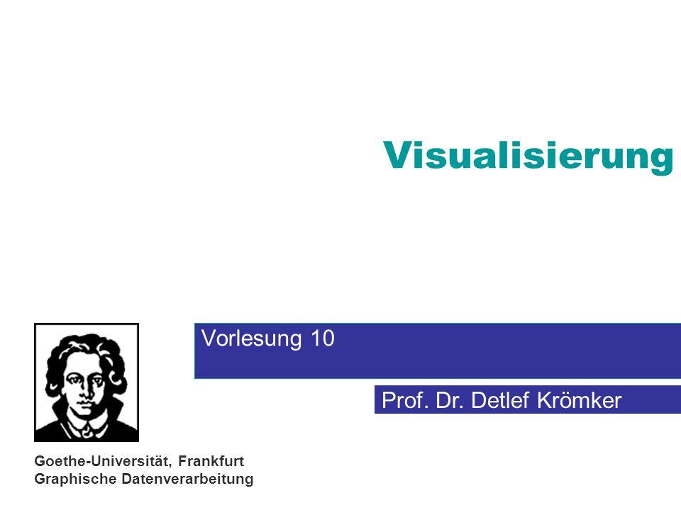 Visualisierung Vorlesung 10