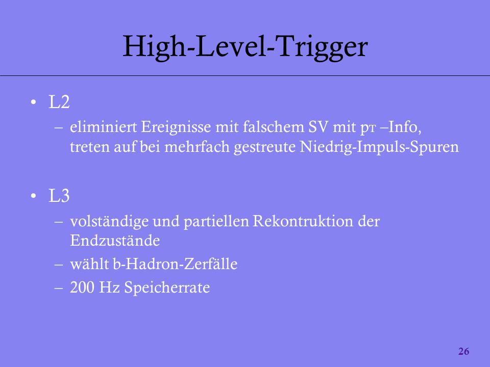 High-Level-Trigger L2 L3