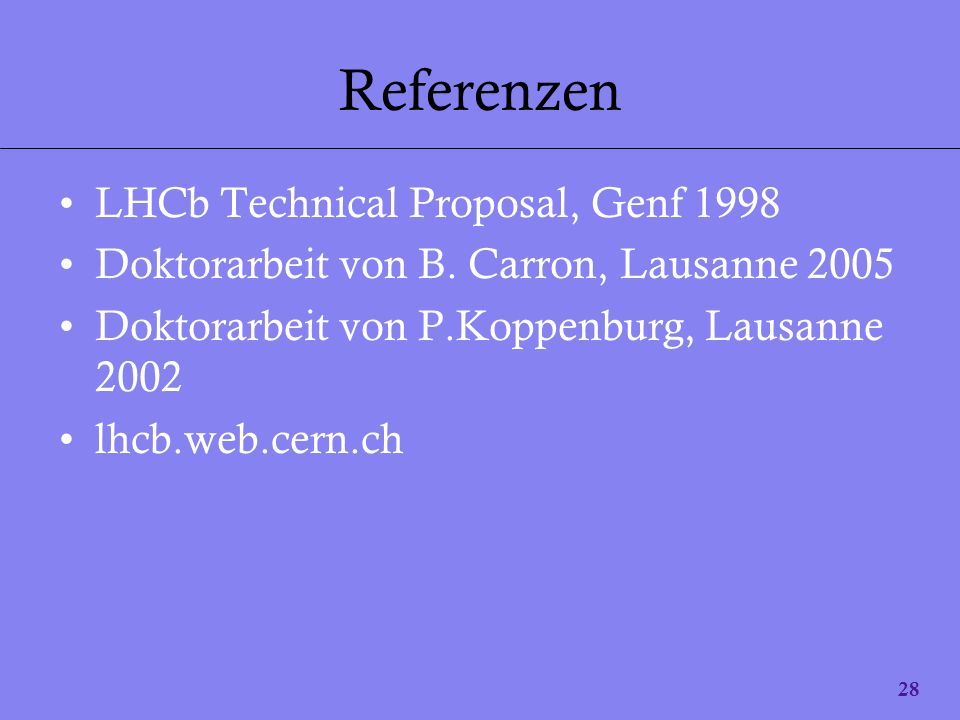 Referenzen LHCb Technical Proposal, Genf 1998