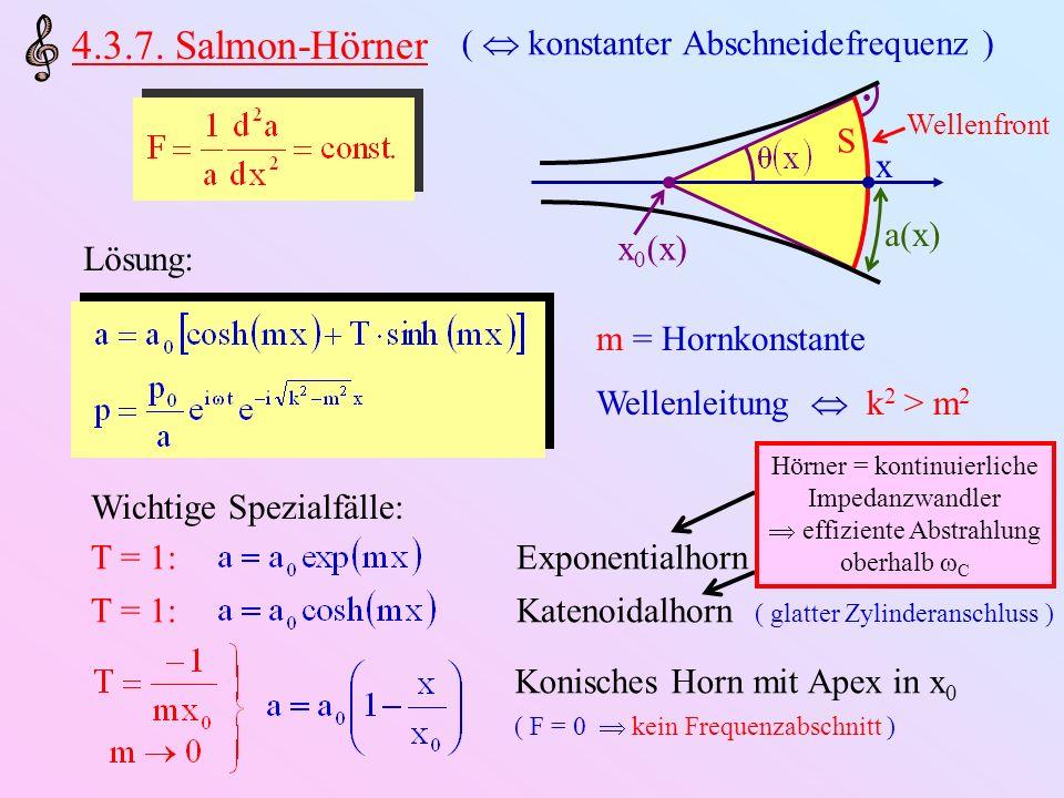 4.3.7. Salmon-Hörner (  konstanter Abschneidefrequenz ) S x a(x)