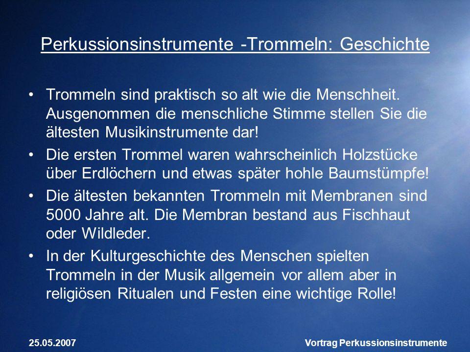 Perkussionsinstrumente -Trommeln: Geschichte