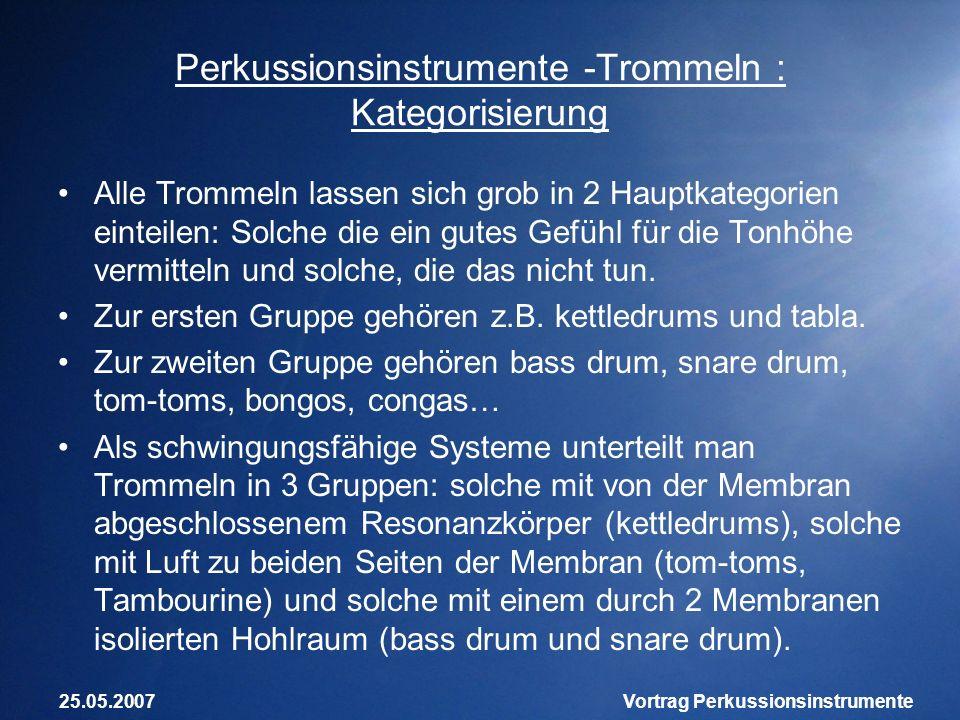 Perkussionsinstrumente -Trommeln : Kategorisierung