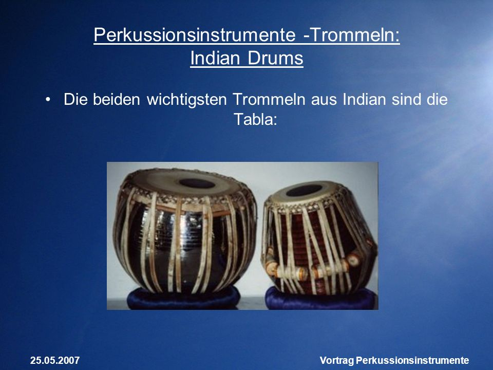 Perkussionsinstrumente -Trommeln: Indian Drums