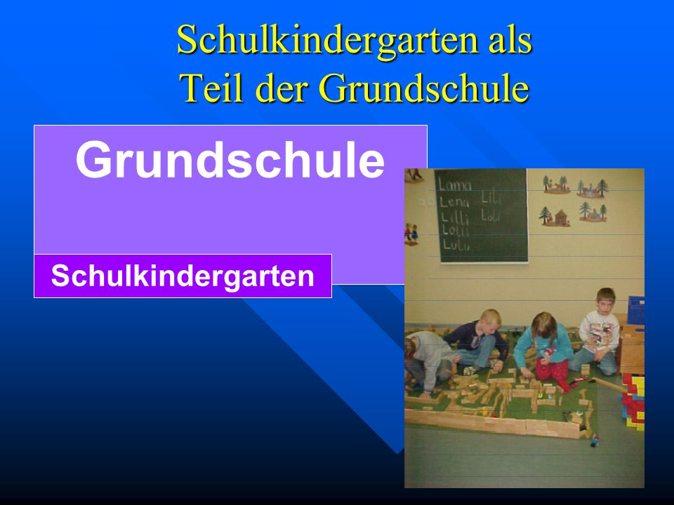 Schulkindergarten als Teil der Grundschule