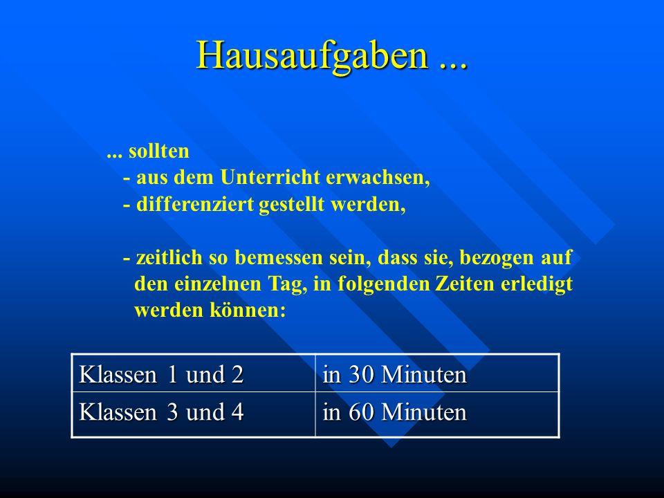 Hausaufgaben ... Klassen 1 und 2 in 30 Minuten Klassen 3 und 4