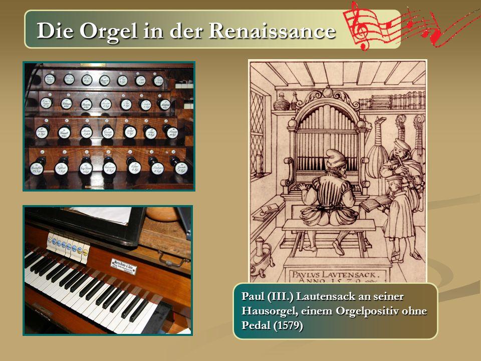 Die Orgel in der Renaissance