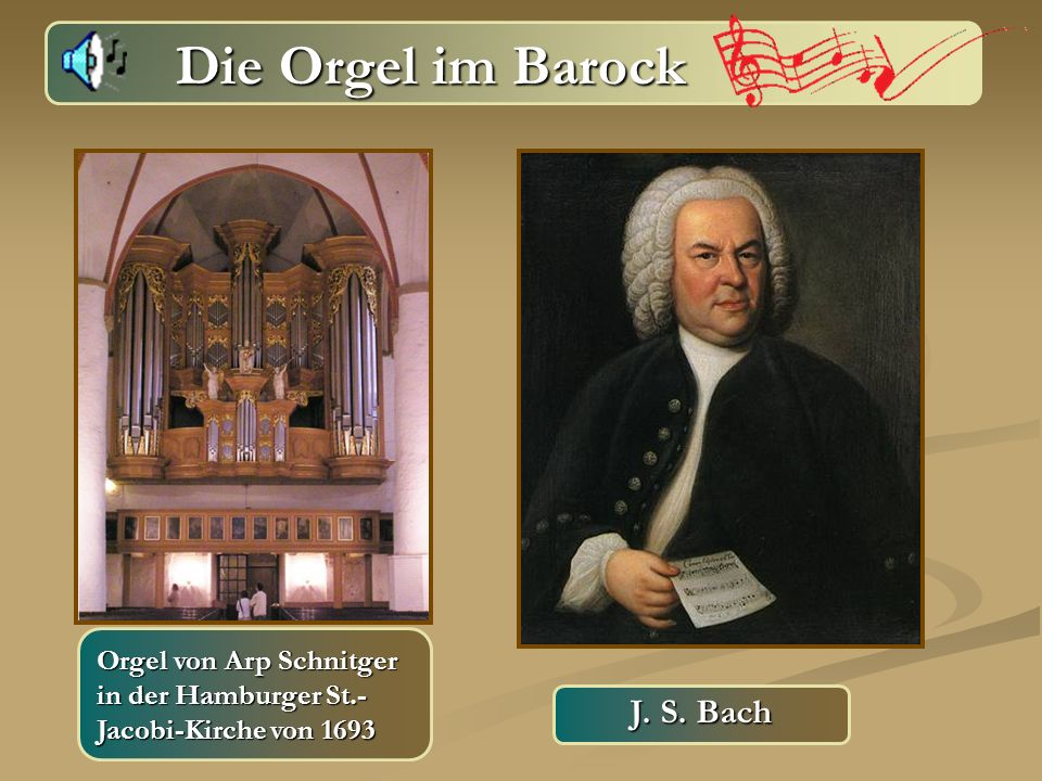 Die Orgel im Barock J. S. Bach