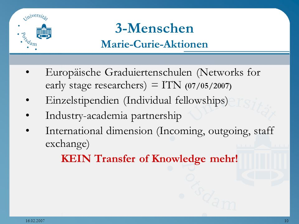 Marie-Curie-Aktionen KEIN Transfer of Knowledge mehr!