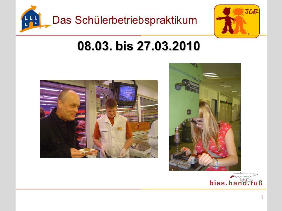 08.03. bis 27.03.2010