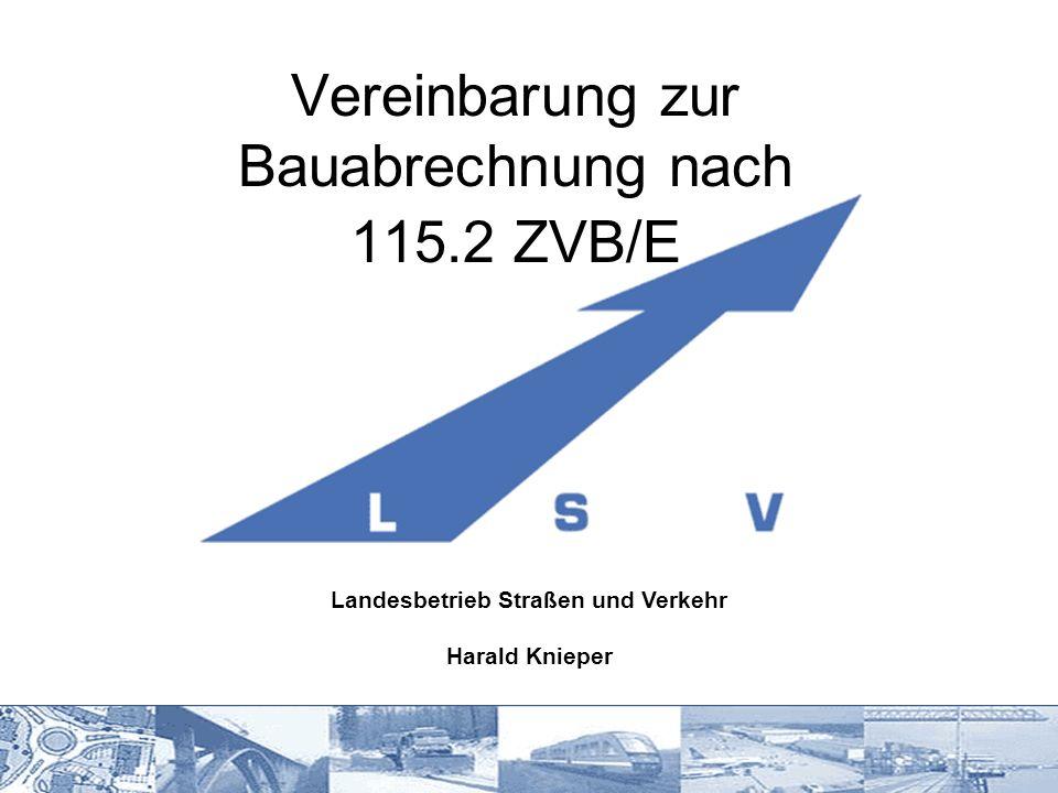 Vereinbarung zur Bauabrechnung nach 115.2 ZVB/E
