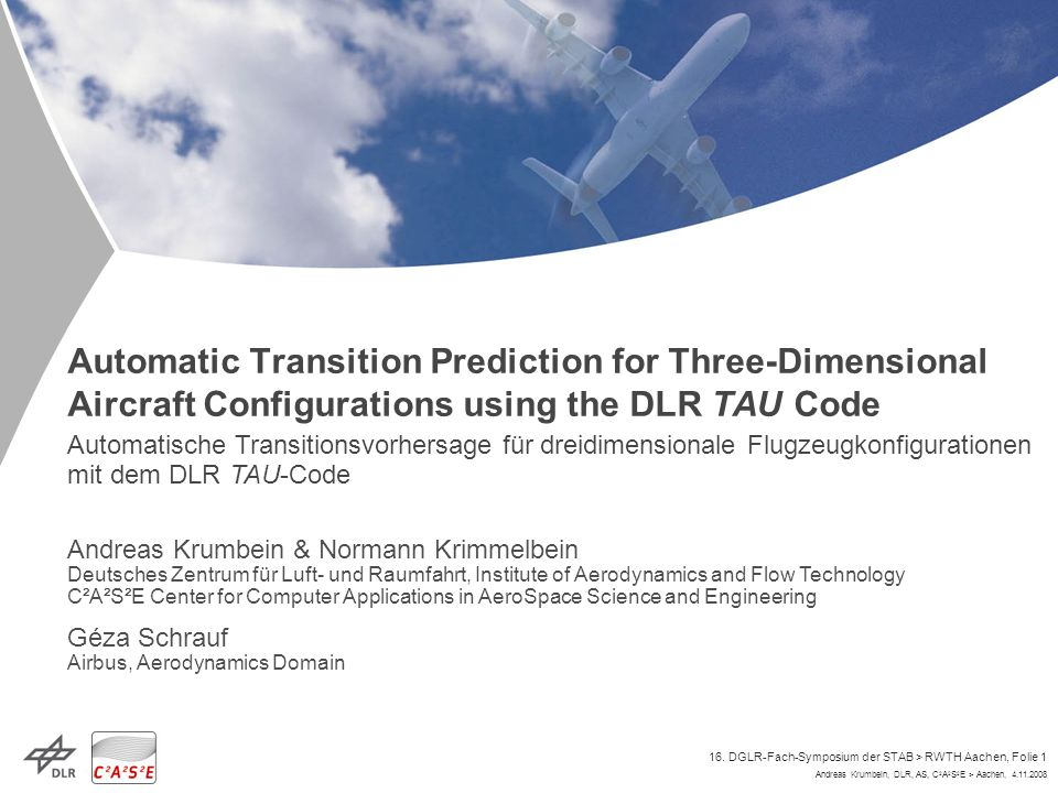 Automatic Transition Prediction for Three-Dimensional Aircraft Configurations using the DLR TAU Code