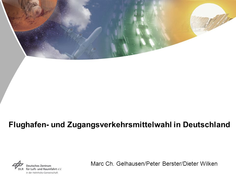 Flughafen- und Zugangsverkehrsmittelwahl in Deutschland