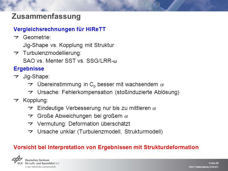 Zusammenfassung Vergleichsrechnungen für HiReTT Geometrie:
